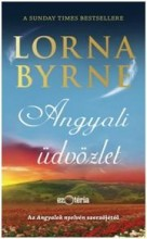 ANGYALI ÜDVÖZLET - Ekönyv - BYRNE, LORNA