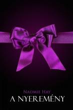 A nyeremény - Ekönyv - Naomie Hay