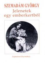 JELENETEK EGY EMBERKERTBŐL - Ebook - SZEMADÁM GYÖRGY
