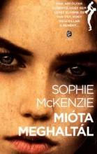 MIÓTA MEGHALTÁL - Ekönyv - MCKENZIE, SOPHIE