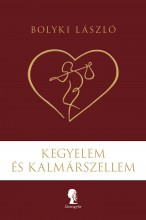 Kegyelem és Kalmárszellem - Ekönyv - Bolyki László