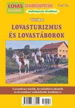 LOVASTURIZMUS ÉS LOVASTÁBOROK - Ekönyv - VÉR IMRE