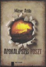 APOKALIPSZIS POSZT - Ebook - MIZSER ATTILA