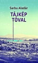 TÁJKÉP TÓVAL - Ekönyv - SARBU ALADÁR