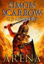 ARÉNA - Ebook - SCARROW, SIMON-ANDREWS, T.J.
