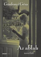 AZ ABLAK - NOVELLÁK - Ebook - GÁRDONYI GÉZA