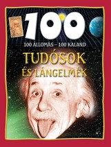 TUDÓSOK ÉS LÁNGELMÉK - 100 ÁLLOMÁS-100 KALAND - Ekönyv - GULLIVER LAP- ÉS KÖNYVKIADÓ KERESKEDELMI
