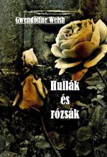 Hullák és rózsák - Ekönyv - Gwendoline Welsh