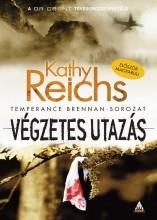 VÉGZETES UTAZÁS - Ekönyv - REICHS, KATHY