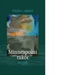 MINNEAPOLISI TÜKÖR - Ekönyv - FÜLÖP G. LÁSZLÓ