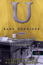 A DUMORT HOTEL TÜNDÖKLÉSE - KÖTÖTT - BANE KRÓNIKÁK 5. - Ekönyv - CLARE, CASSANDRA-JOHNSON, MAUREEN