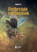 Életbevágó csacsogások - Ekönyv - Hajdú Éva