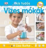 VIZES MÓKÁK - KIS TUDÓS SOROZAT - Ebook - BURKE, LISA