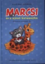 MARCSI ÉS A NYÁRI KALAMAJKA  ÜKH - Ekönyv - KOZÁRI DORKA