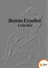 A kőszikla - Ekönyv - Brátán Erzsébet