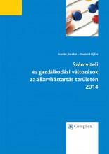 Számviteli és gazdálkodási változások azállamháztartás területén 2014 - Ekönyv - Szamkó Józsefné, Sándorné Új Éva