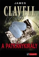 A PATKÁNYKIRÁLY - KÖTÖTT - Ekönyv - CLAVELL, JAMES