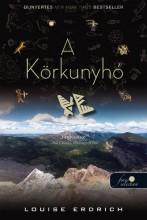 A KÖRKUNYHÓ - FŰZÖTT - Ekönyv - ERDRICH, LOUISE