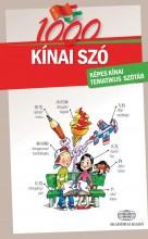 1000 KÍNAI SZÓ - KÉPES KÍNAI TEMATIKUS SZÓTÁR - Ekönyv - AKADÉMIAI KIADÓ ZRT.
