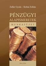 Pénzügyi alapismeretek - Ekönyv - Koltai Zoltán, Zeller Gyula