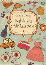 REJTEKHELY PÁRIZSBAN - Ekönyv - GANTZ, CORINE