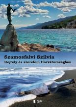 Rejtély és szerelem Horvátországban - Ekönyv - Szamosfalvi Szilvia