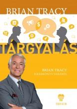 TÁRGYALÁS - BRIAN TRACY SIKERKÖNYVTÁRA - Ekönyv - TRACY, BRIAN