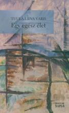 EGY EGÉSZ ÉLET - Ekönyv - VARIS, TUULA-LIINA