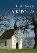 A KÁPOLNA - Ekönyv - BISTEY ANDRÁS
