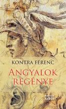 ANGYALOK REGÉNYE - Ekönyv - KONTRA FERENC