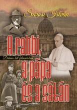 A RABBI, A PÁPA ÉS A SÁTÁN - Ebook - SÁROSI ISTVÁN