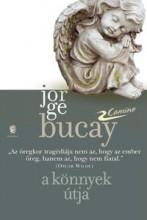 A KÖNNYEK ÚTJA - CAMINO - Ekönyv - BUCAY, JORGE