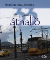 33 ÁTHALLÓ - Ekönyv - HORVÁTH JÚLIA BORBÁLA