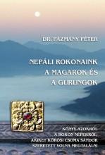 NEPÁLI ROKONAINK A MAGAROK ÉS A GURUNGOK - Ekönyv - PÁZMÁNY PÉTER