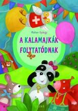 A KALAMAJKÁK FOLYTATÓDNAK - Ekönyv - MALTER GYÖRGY
