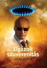 ELGÁZOLT SZUVERENITÁS - Ekönyv - VIRÁG ATTILA