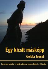 Egy kicsit másképp - Ekönyv - Geleta József
