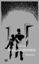 ÁLDOZATOT AKARTATOK - Ekönyv - ROTT JÓZSEF