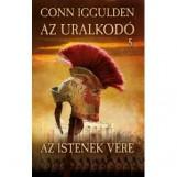 AZ ISTENEK VÉRE - AZ URALKODÓ 5. - Ekönyv - IGGULDEN, CONN