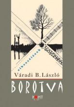 BOROTVA - ELBESZÉLÉSEK - Ekönyv - VÁRADI B. LÁSZLÓ
