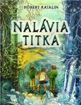 NALÁVIA TITKA - Ekönyv - RÓBERT KATALIN