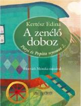 A ZENÉLŐ DOBOZ - PÖTYI ÉS PEPITA NYOMOZ 2. - Ekönyv - KERTÉSZ EDINA