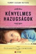KÉNYELMES HAZUGSÁGOK - Ekönyv - MEYERS, RANDY SUSAN