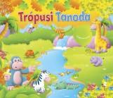 TRÓPUSI TANODA - FORGASS ÉS KERESS! - Ekönyv - TEA KIADÓ KFT.