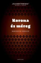 KORONA ÉS MÉREG - Ekönyv - DRUON, MAURICE