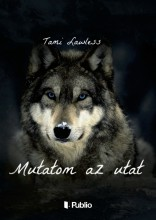 Mutatom az utat - Ebook - Tami Lawless