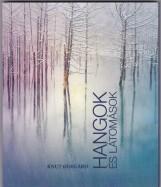 HANGOK ÉS LÁTOMÁSOK - Ekönyv - ODEGARD, KNUT