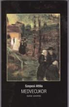 MEDVECUKOR (BARBÁR SZONETTEK) - Ekönyv - SZEPESI ATTILA