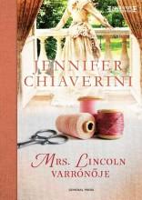 MRS. LINCOLN VARRÓNŐJE - - Ekönyv - CHIAVERINI, JENNIFER