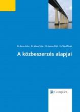 A közbeszerzés alapjai - harmadik, átdolgozott kiadás - Ekönyv - Dr. Boros Anita, Dr. Juhász Péter, Dr. Lantos Ottó, Dr. Tátrai Tünde